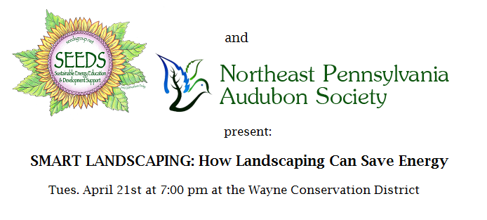 SEEDS and NEPA Audubon present SMART LANDSCAPING II