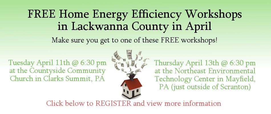 Home Energy Efficiency Workshops in Lackawanna County